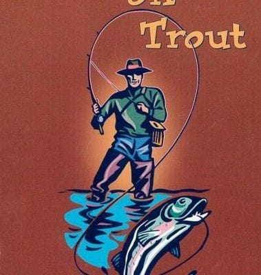 Hooked on Trout by Will Wernett